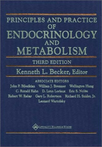 Principles and Practice of Endocrinology and Metabolism (Prin & Practice of Endocrinolo)