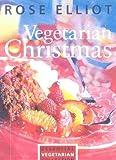 Vegetarian Christmas, Rose Elliot, 0007101309