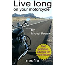 Live long on your motorcycle