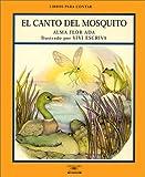 El Canto del Mosquito, Alma Flor Ada, 1581051964