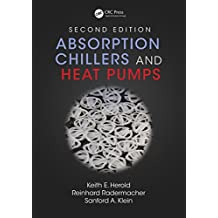 Absorption Chillers and Heat Pumps, Second Edition