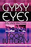 Gypsy Eyes, Social Butterfly, 1607038978