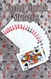 Winning Pinochle Strategies, Anthony Collins, 0971438706