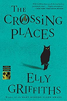 The crossing places ruth galloway series book 1 kindle edition the crossing places ruth galloway series book 1 by griffiths elly fandeluxe Image collections