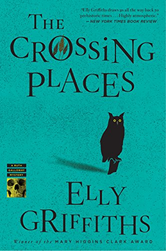(The Crossing Places (Ruth Galloway Series Book 1))