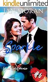 Sparkle (A Love, California Series Novel, Book 6)