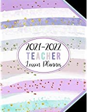 Teacher Lesson Planner 2021-2022: Academic Year Monthly and Weekly Class Organizer | Lesson Plan Grade and Record Books for Teachers July 2021-June 2022 (Pretty Girly Colorful Cover)