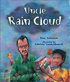 Uncle Rain Cloud, Tony Johnston, 0881063711