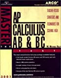 Calculus AB and BC Test 2002, W. Michael Kelley, 0768907373