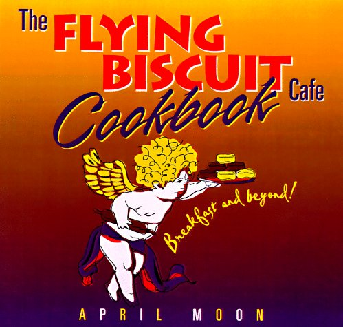 Read Online The Flying Biscuit Cafe Cookbook: Breakfast and Beyond pdf