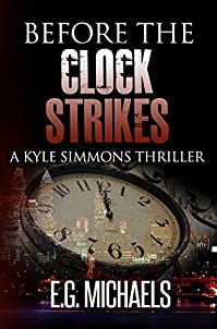 Before The Clock Strikes: by E.G. Michaels ebook deal