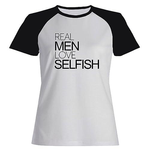 Idakoos Real men love selfish - Aggettivi - Maglietta Raglan Donna