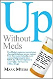 Up without Meds, Mark Myers, 0980041902