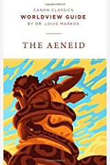 Worldview Guide for the Aeneid (Canon Classics Literature Series) Paperback