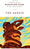 Worldview Guide for the Aeneid (Canon Classics Literature Series)