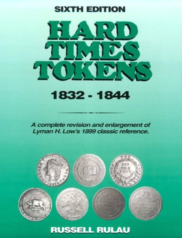 Hard Times Tokens 1832-1844