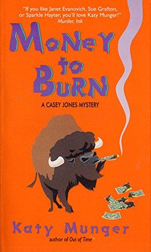 money-to-burn-casey-jones-mysteries