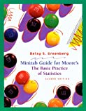 Minitab Manual for the Basic Practice of Statistics, Moore, David S. and Greenberg, Betsy S., 0716736136