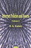 Internet Policies and Issues, B. G. Kutais, 1590332261