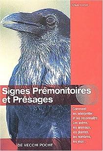Signes premonitoires et presages par Osaimond