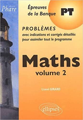 Livre gratuits Mathématiques PT : Problèmes corrigés, tome 2 epub pdf