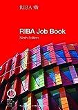 The RIBA Job Book, Nigel Ostime, 1859464963