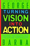 Turning Vision into Action, George Barna, 0830718664