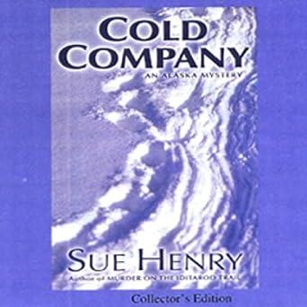 Cold Company: An Alaska Mystery