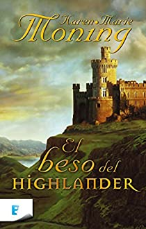El beso del Highlander par Moning