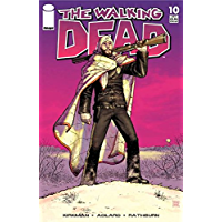 The Walking Dead #10 (English Edition)
