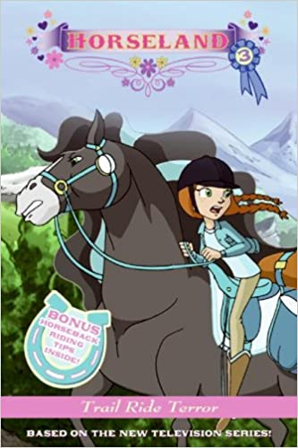 Horseland #3: Trail Ride Terror: Annie Auerbach