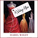 A Vintage Affair: A Novel Audiobook by Isabel Wolff Narrated by Violet Mathieson