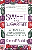 Sweet and Sugar Free, Karen E. Barkie, 0312780664