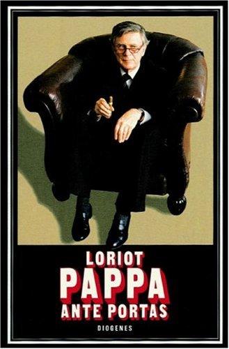Pappa ante portas Gebundenes Buch – 1991 Loriot Vicco von Bülow Diogenes 325701886X