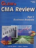 Gleim's CMA Review : Business Analysis, Gleim, Irvin N., 1581945051
