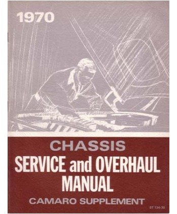 1970 Chevrolet Camaro Shop Service Repair Manual Book