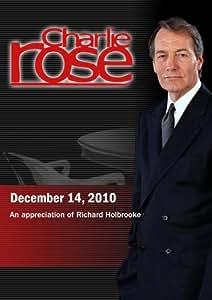 Charlie Rose - An appreciation of Richard Holbrooke  (December 14, 2010)