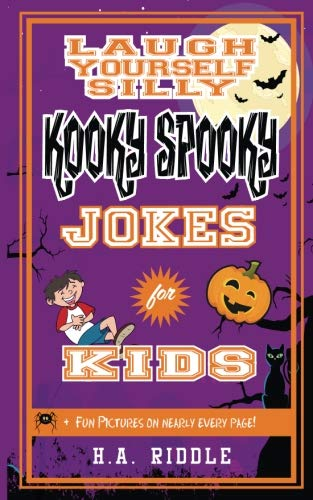Laugh Yourself Silly Kooky Spooky Jokes for Kids: Children's Humor Funny Puns Riddles Knock-Knock Juvenile Ages 6-14 (Volume 3)]()