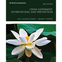 Crisis Assessment, Intervention, and Prevention (Merrill Counseling)