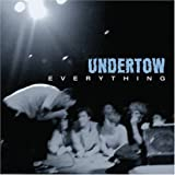 Everything by Undertow (2004-07-13)