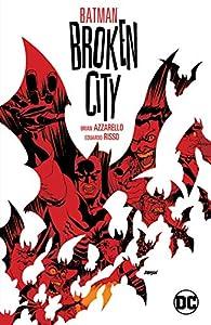 Batman: Broken City New Edition (Batman (1940-2011))