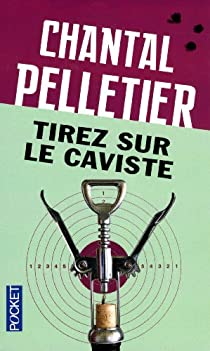 Tirez sur le caviste par Pelletier
