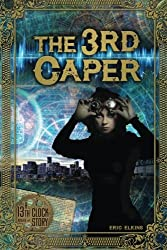 The 3rd Caper: A 13th Clock Story