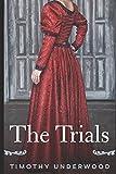 The Trials: A Pride Prejudice Story