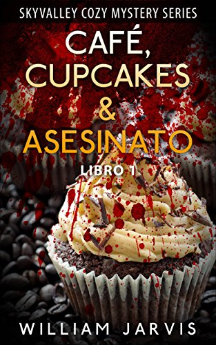 Café, Cupcakes & Asesinato (Spanish Edition) - Kindle edition by William Jarvis, Darinka Lerma Gómez. Literature & Fiction Kindle eBooks @ Amazon.com.
