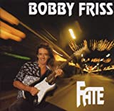 Fate by Bobby Friss (2000-11-22)