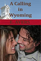A Calling in Wyoming (Creeds Crossing Book 4)