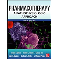 Pharmacotherapy A Pathophysiologic Approach (Old Edition)