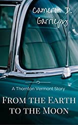 From the Earth to the Moon (Thornton Vermont Book 1953)