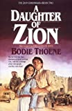 A Daughter of Zion, Bodie Thoene and Brock Thoene, 087123940X